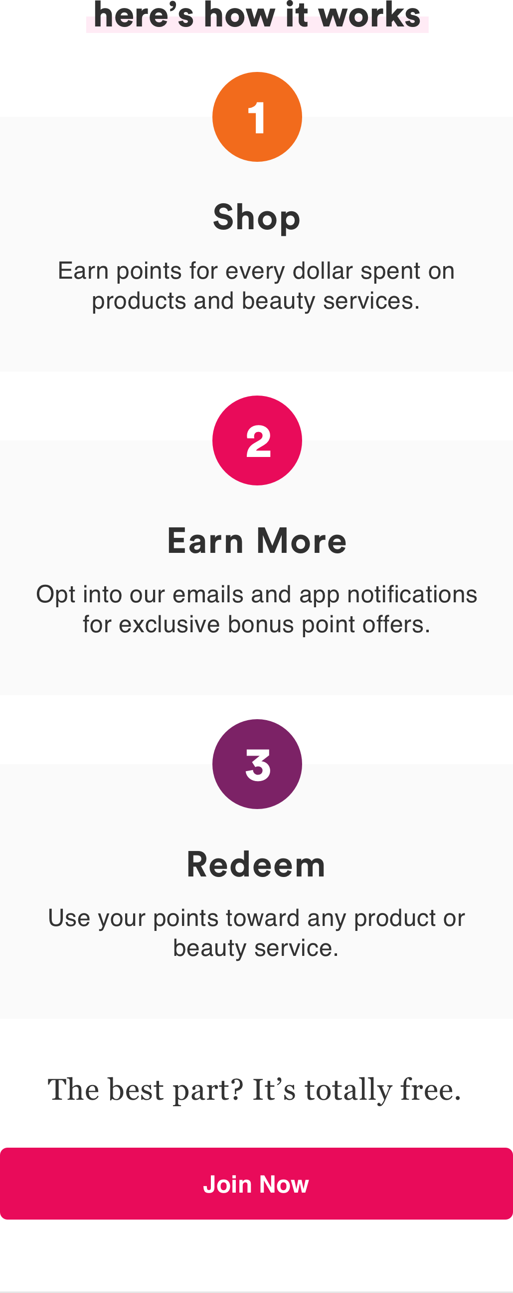 Shop and earn points on products and beauty services. Redeem on any product.